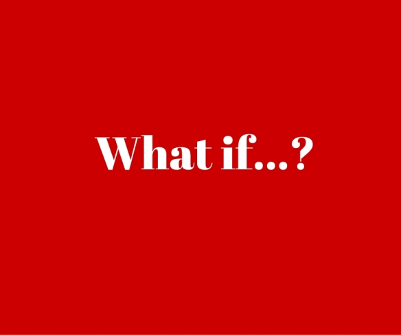 What if..._